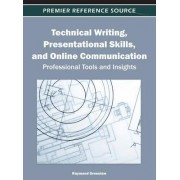 Technical Writing, Presentational Skills, and Online Communication by Raymond Greenlaw