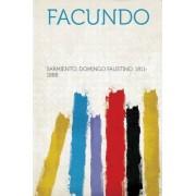 Facundo by Sarmiento Domingo Faustino 1811-1888