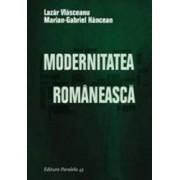 Modernitatea Romaneasca - Lazar Vlasceanu Marian-Gabriel Hancean