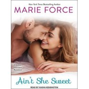 Ain't She Sweet by Marie Force