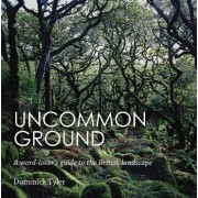 Uncommon Ground by Dominick Tyler