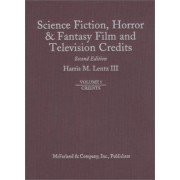 Science Fiction, Horror and Fantasy Film and Television Credits: Actor and Actress Credits v. 1 by Harris M. Lentz