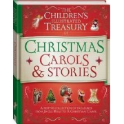 Illustrated Treasury of Christmas Carols and Stories by Hinkler Books