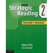 Strategic Reading Level 2 Teacher's Manual: Level 2 by Kathleen O'Reilly