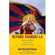 Beyond Shangri-La by John Kenneth Knaus