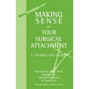 Making Sense of Your Surgical Attachment by Polly Drew