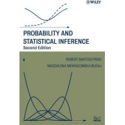 Probability and Statistical Inference by Robert Bartoszynski