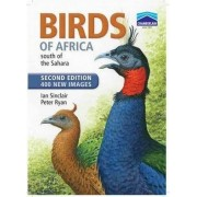 Birds of Africa South of the Sahara by Ian Sinclair