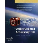 Object-oriented Actionscript 3.0 by Todd Yard
