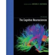The Cognitive Neurosciences by Michael S. Gazzaniga