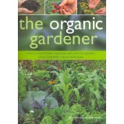 The Organic Gardener by Christine Lavelle