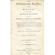 The Parliamentary Register, Or History Of The Proceedings And Debates Of The Houses Of Lords And Commons, Vol. Viii