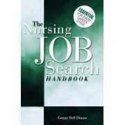 The Nursing Job Search Handbook by Genny Dunne