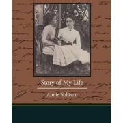 Story of My Life by Annie Sullivan