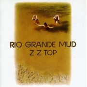 ZZ Top - Rio Grande Mud (0075992738026) (1 CD)