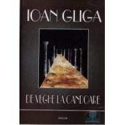 De veghe la candoare - Ioan Gliga