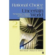 Rational Choice in an Uncertain World by Reid K. Hastie