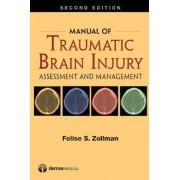 Manual of Traumatic Brain Injury by Felise S. Zollman