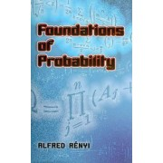 Foundations of Probability by Alfred Renyi