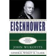 Eisenhower by John Wukovits