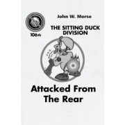 Sitting Duck Division by John W Morse