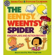 The Eentsy, Weentsy Spider by Joanna Cole
