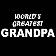 """T-Shirt - World's Greatest Grandpa"""