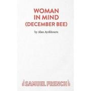Woman in Mind by Alan Ayckbourn