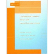 Computational Learning Theory and Natural Learning Systems: Selecting Good Models v. 3 by Thomas Petsche