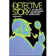 The Detective Story: An Introduction to the World's Great Whodunit Sleuths and their Creators by McGraw-Hill Education