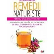 Remedii Naturiste Pentru Oase Si Articulatii - David Hoffmann