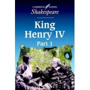 King Henry IV, Part 1: Pt. 1 by William Shakespeare