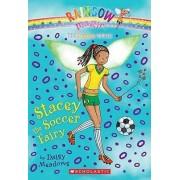Stacey the Soccer Fairy by Daisy Meadows