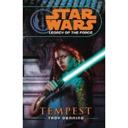 Star Wars: Legacy of the Force III - Tempest by Troy Denning