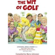 The Wit of Golf by Barry Johnston