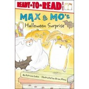 Max & Mo's Halloween Surprise by Patricia Lakin