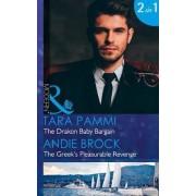 The Drakon Baby Bargain: Secret Heirs of Billionaires Book 8 by Tara Pammi