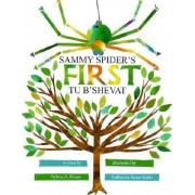 Sammy Spider's First Tu B'shevat by Sylvia Rouss