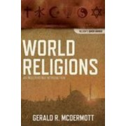 World Religions by Jordan-Trexler Professor of Religion Gerald R McDermott