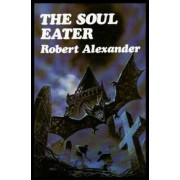Soul Eater by Robert Alexander