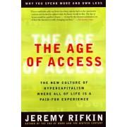 Age of Access by Jeremy Rifkin