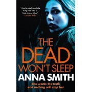 The Dead Won't Sleep: Rosie Gilmour No. 1 by Anna Smith