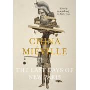 The Last Days of New Paris by China Mieville