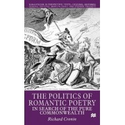 The Politics of Romantic Poetry by R. Cronin