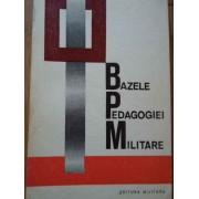 Bazele Pedagogiei Militare - Paul Popescu-neveanu E. Burbulea J. Niculescu M. Mirea
