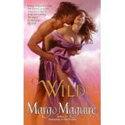 Wild by Margo Maguire