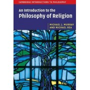 An Introduction to the Philosophy of Religion by Michael J. Murray