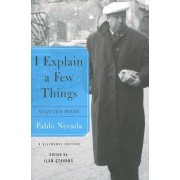 I Explain a Few Things by Pablo Neruda
