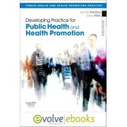 Developing Practice for Public Health and Health Promotion by Jennie Naidoo