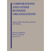Corporations and Other Business Organizations, Statutes, Rules, Materials and Forms by Melvin Eisenberg